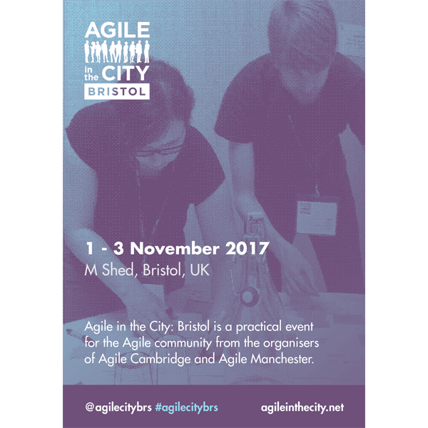 Agile in the City: Bristol A3 Promotional Poster